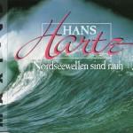 1993 - Hans Hartz - Nordseewellen sind rauh - A-Seite